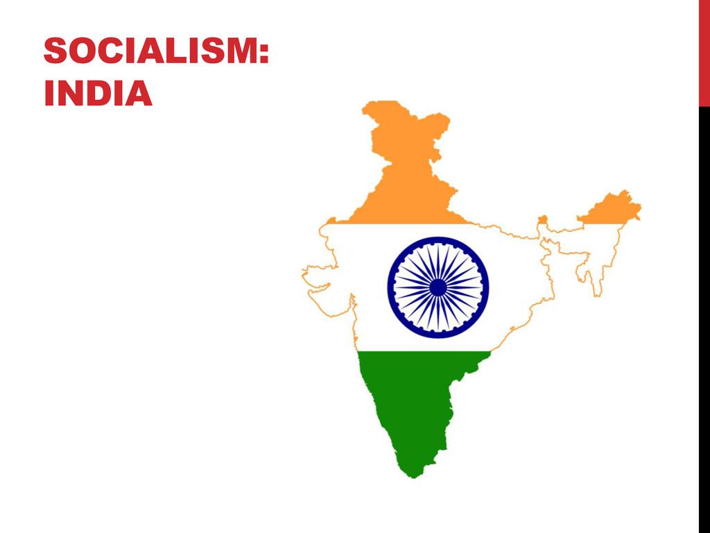SOCIALISM: INDIA