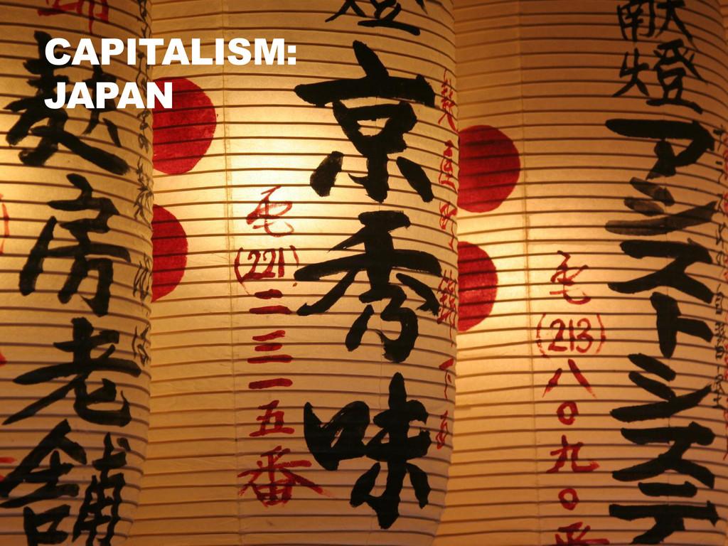 CAPITALISM: JAPAN