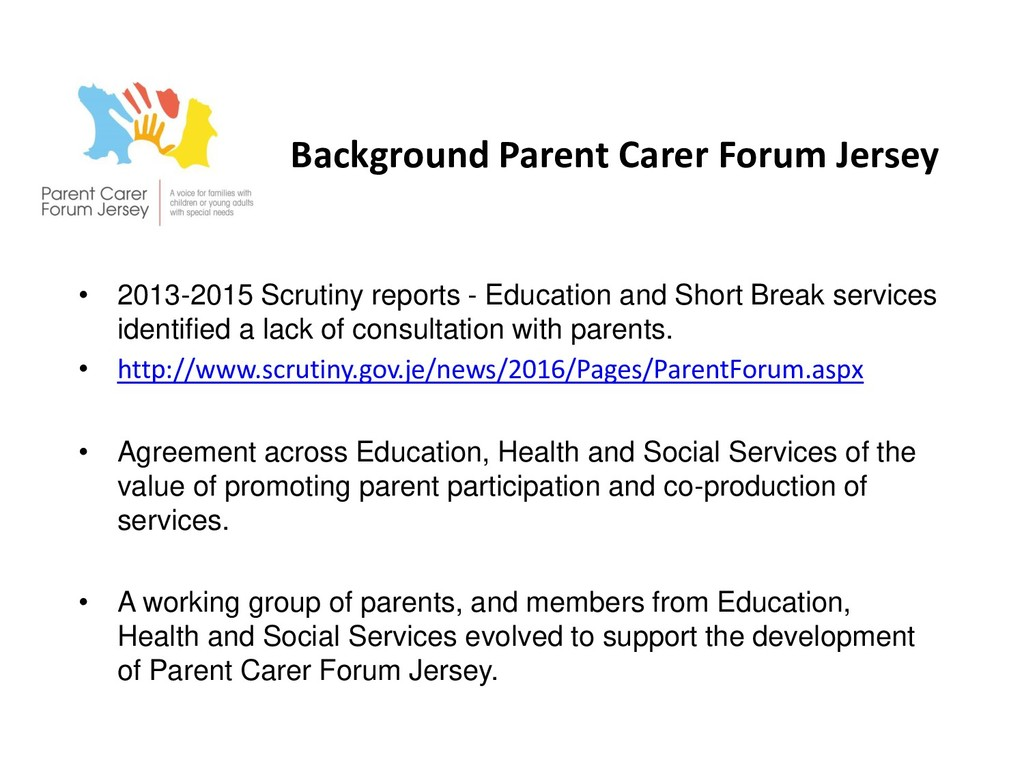 Background Parent Carer Forum Jersey • 2013-201...