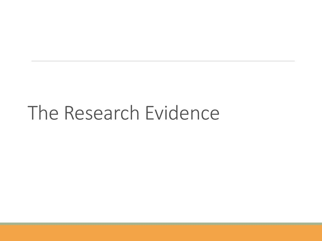 The Research Evidence