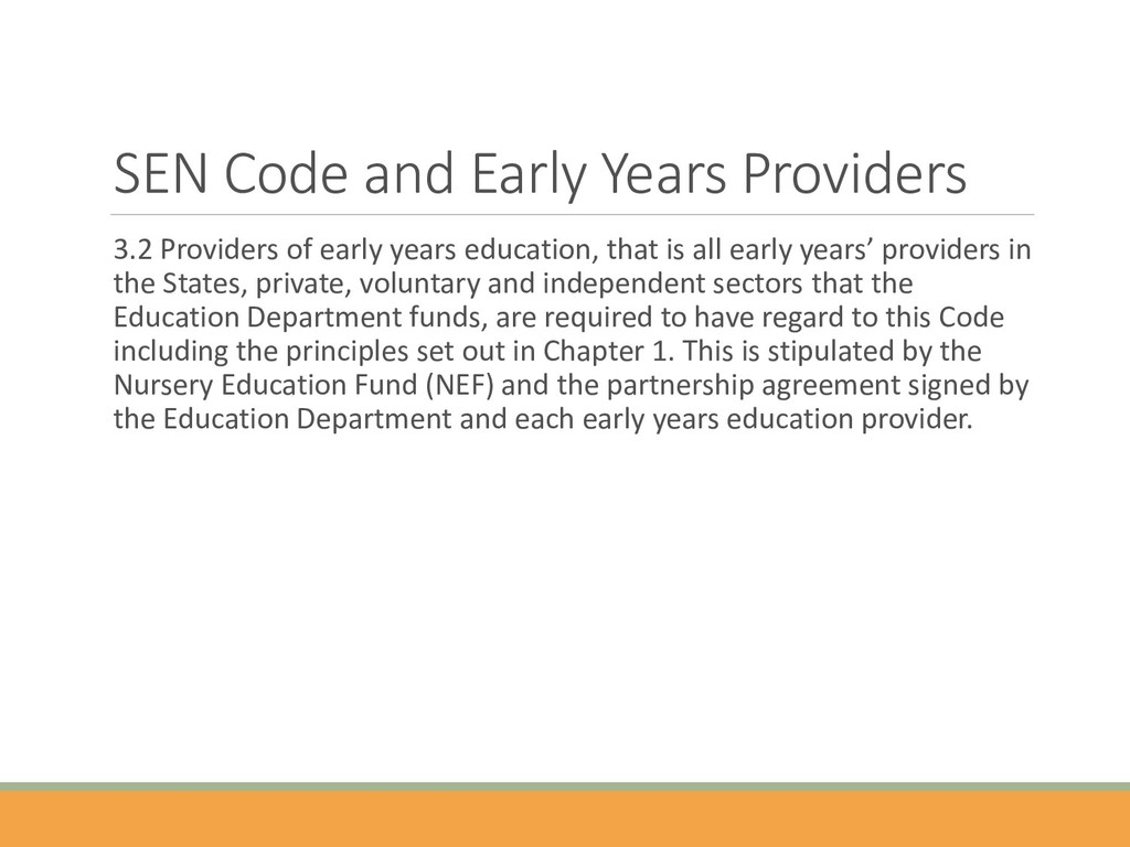 SEN Code and Early Years Providers 3.2 Provider...