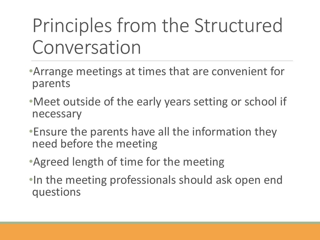Principles from the Structured Conversation •Ar...