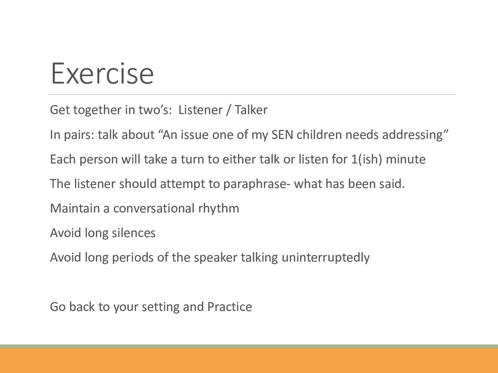 Exercise Get together in two's: Listener / Talk...