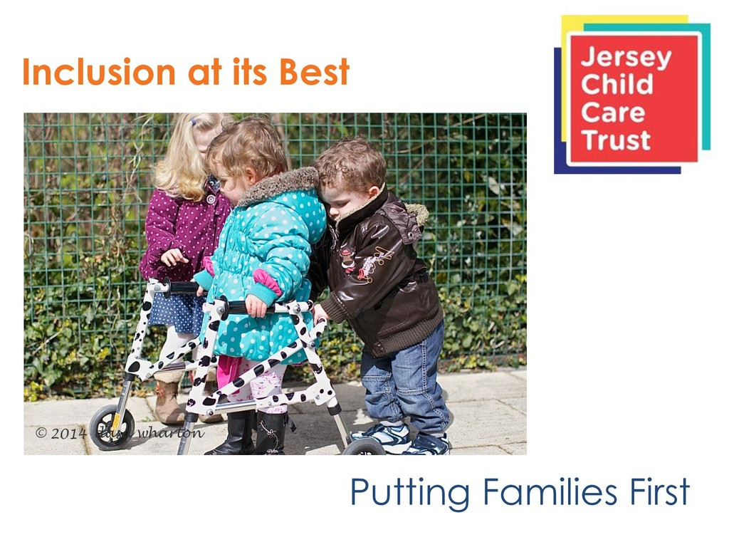 Inclusion at its Best Putting Families First