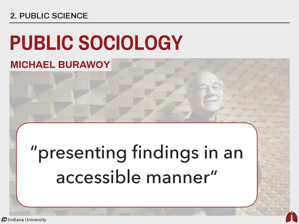 2. PUBLIC SCIENCE PUBLIC SOCIOLOGY MICHAEL BURA...