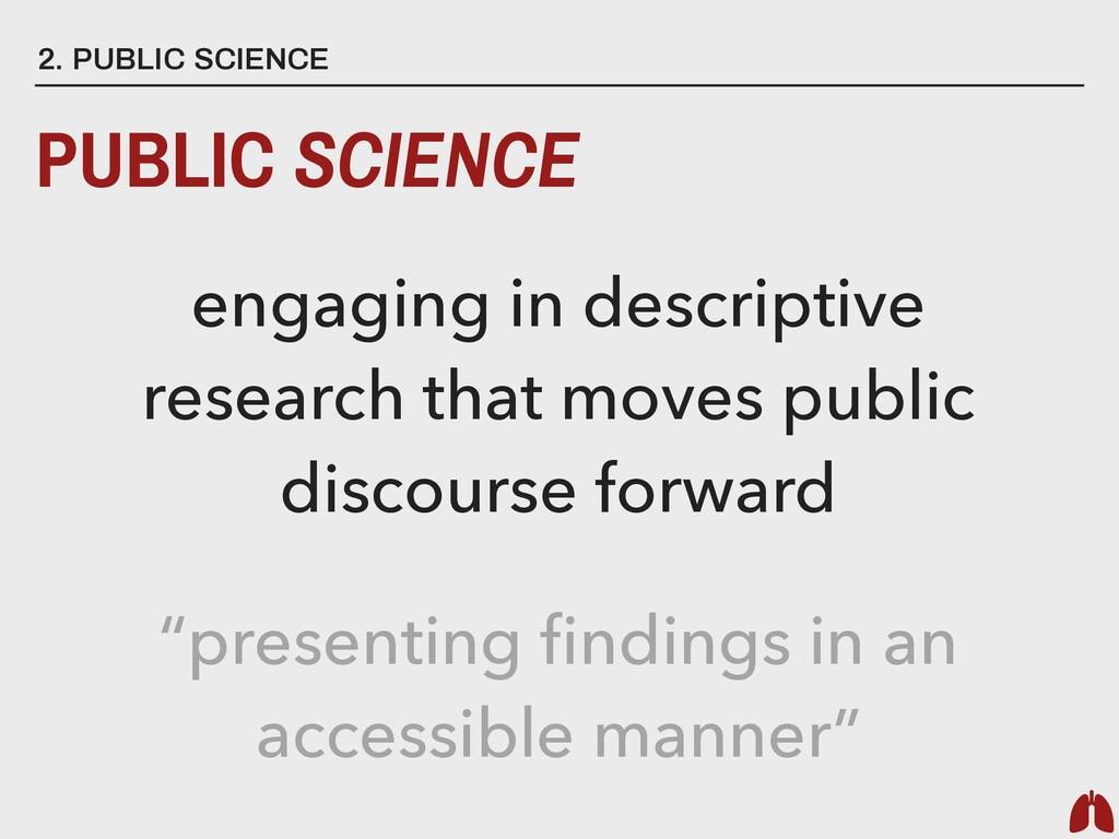 """2. PUBLIC SCIENCE PUBLIC SCIENCE """"presenting fin..."""