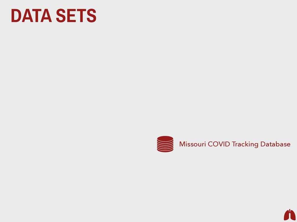 DATA SETS Missouri COVID Tracking Database