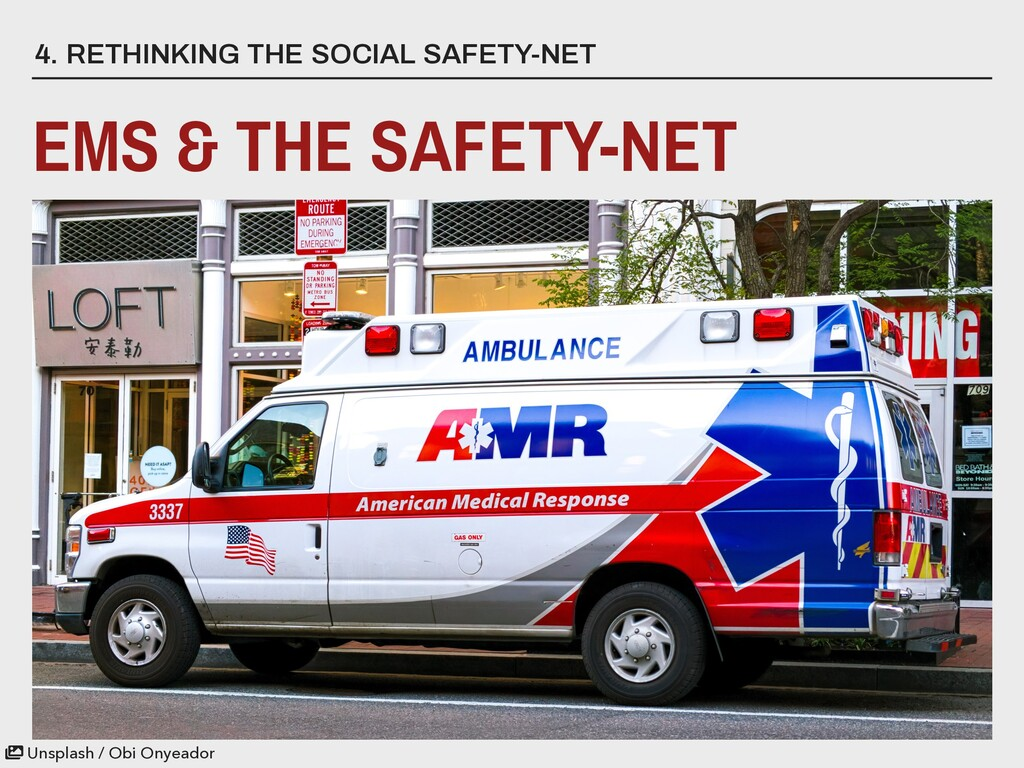 4. RETHINKING THE SOCIAL SAFETY-NET EMS & THE S...