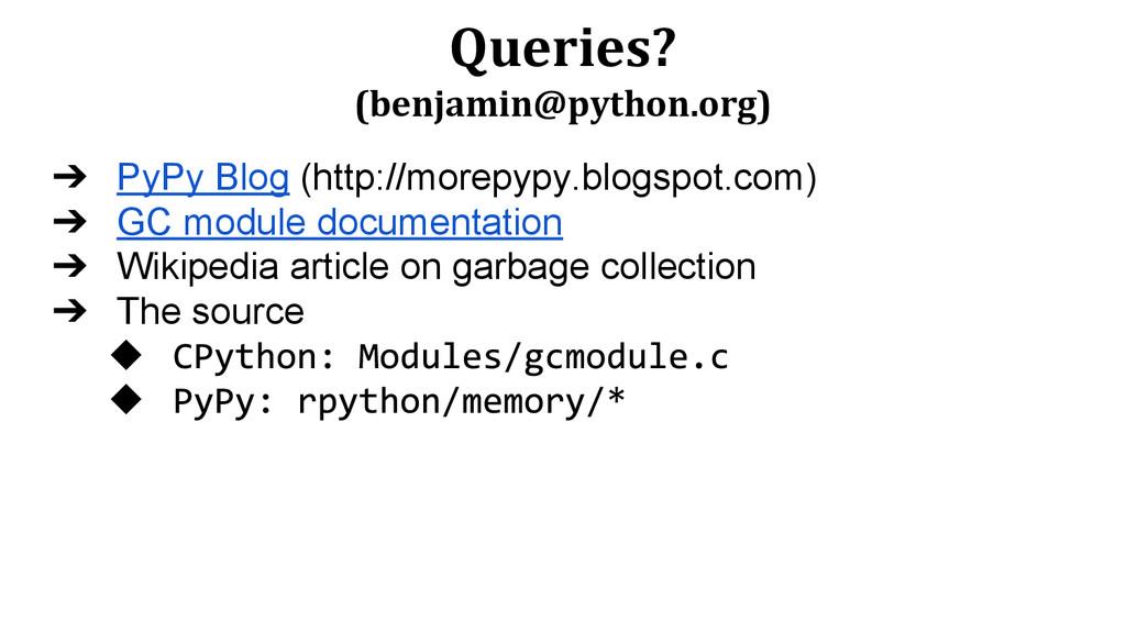 Queries? (benjamin@python.org) ➔ PyPy Blog (htt...