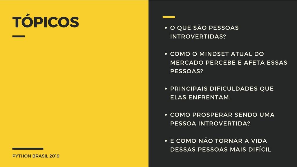 PYTHON BRASIL 2019 TÓPICOS O QUE SÃO PESSOAS IN...