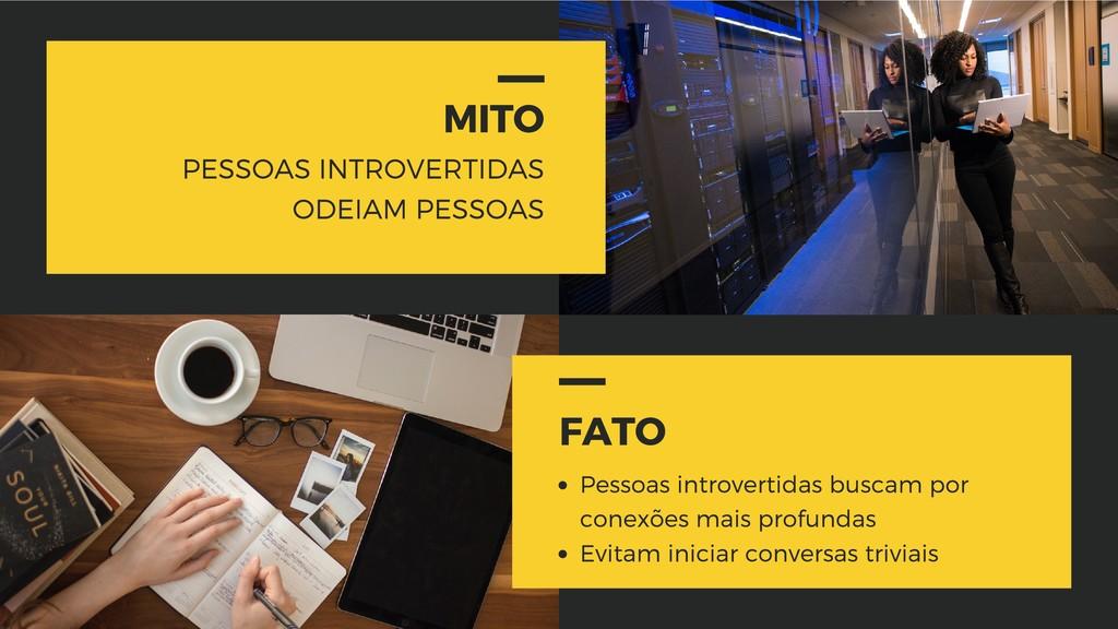 MITO PESSOAS INTROVERTIDAS ODEIAM PESSOAS FATO ...