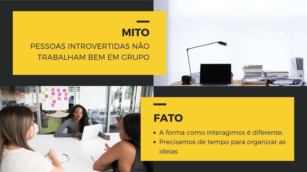 MITO PESSOAS INTROVERTIDAS NÃO TRABALHAM BEM EM...
