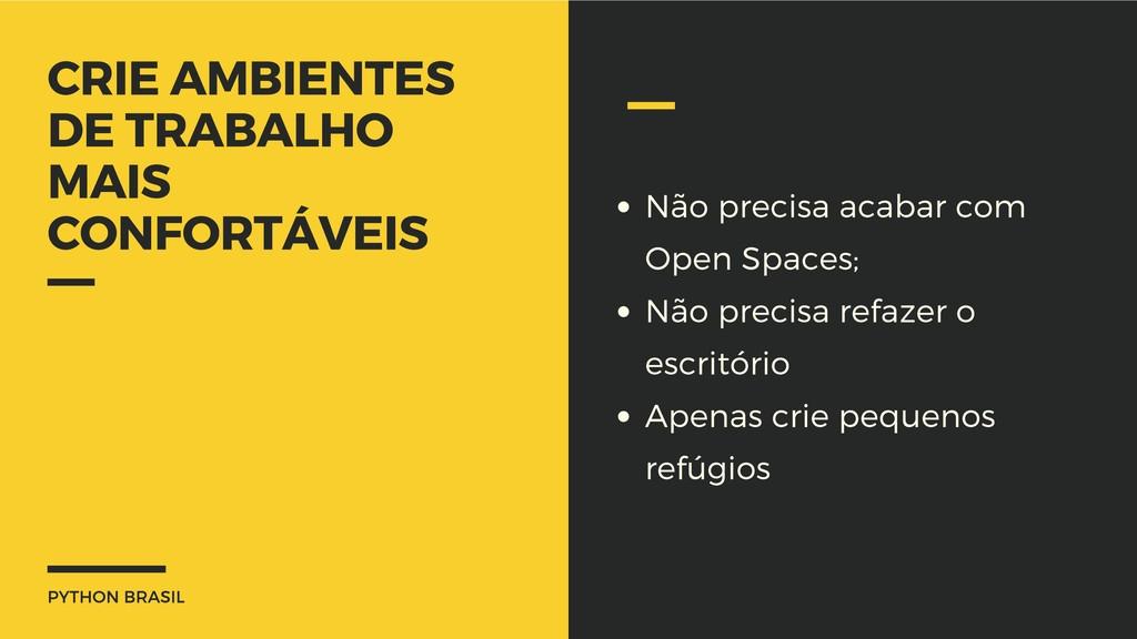 PYTHON BRASIL CRIE AMBIENTES DE TRABALHO MAIS C...
