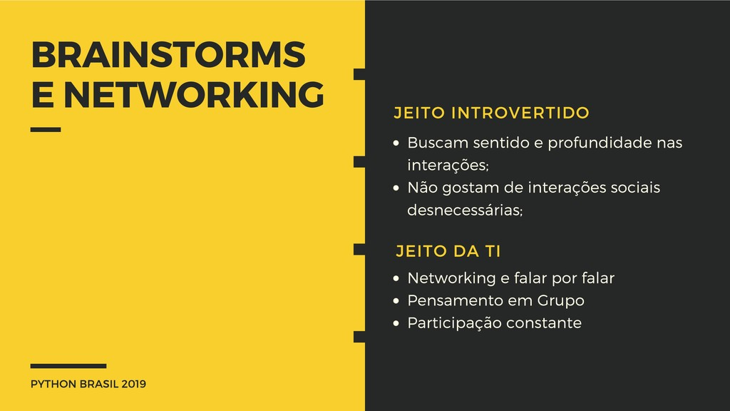 PYTHON BRASIL 2019 BRAINSTORMS E NETWORKING JEI...