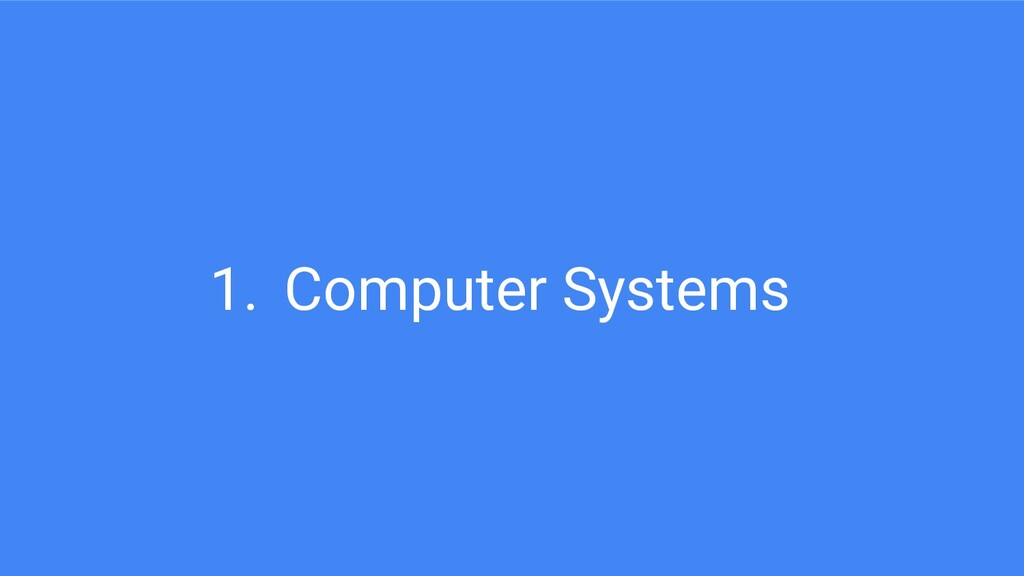 1. Computer Systems