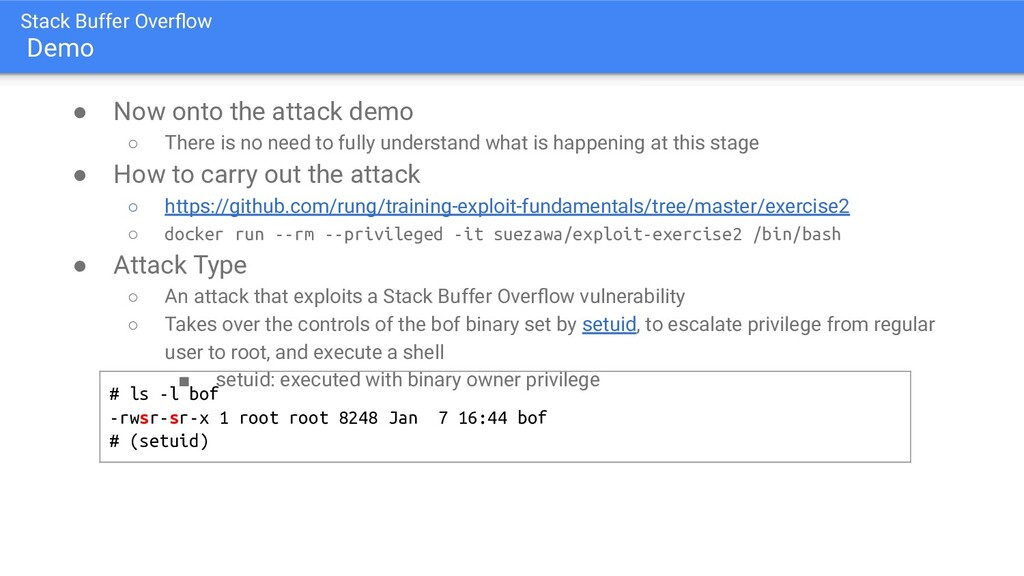 Stack Buffer Overflow Demo ● Now onto the attack...