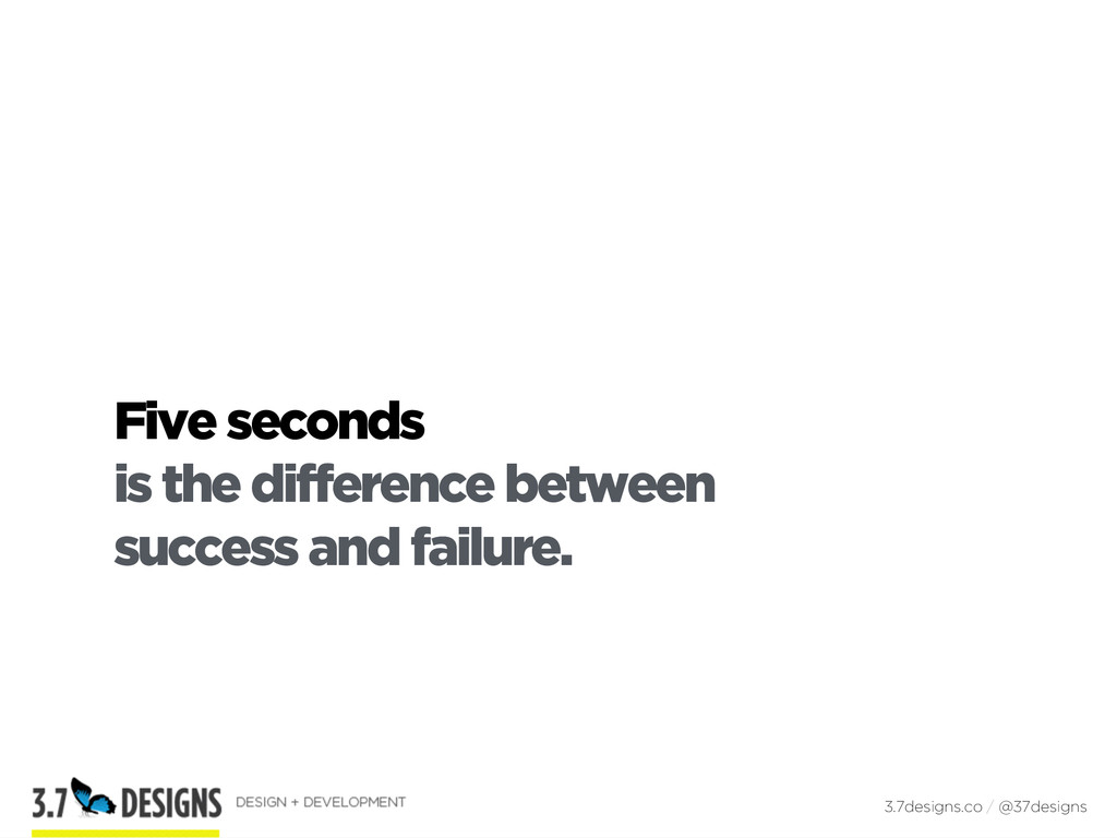 Five seconds is the difference between success ...
