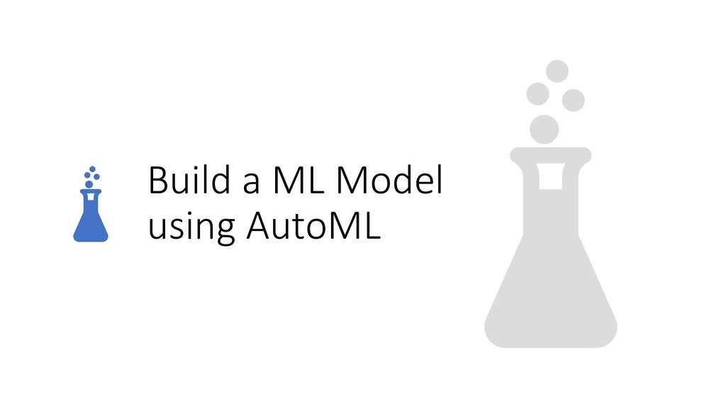 Build a ML Model using AutoML