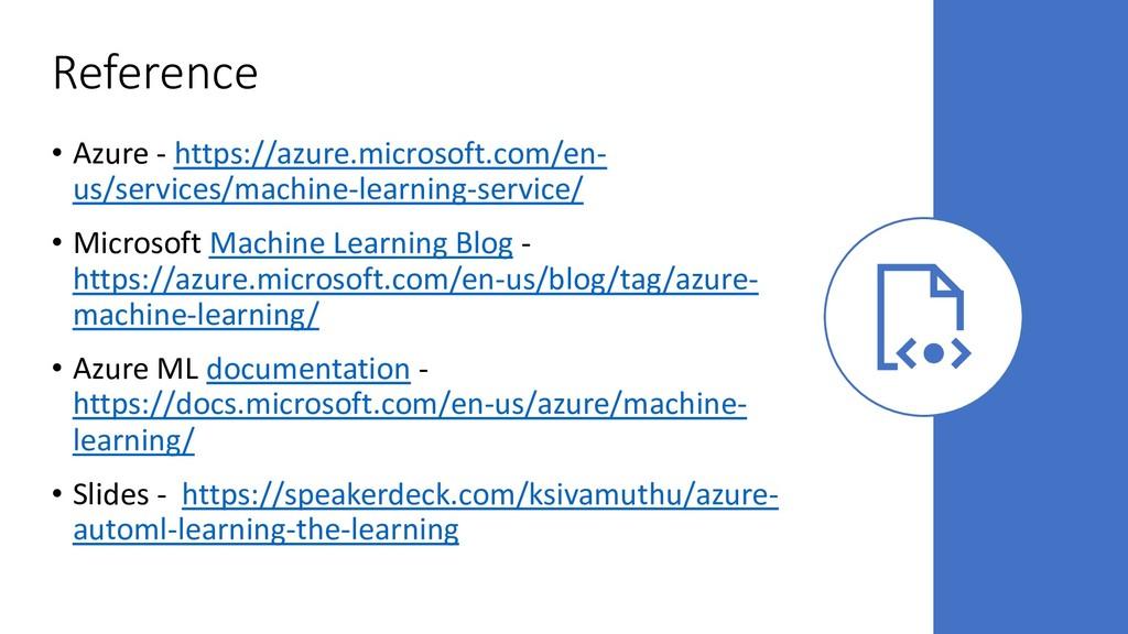 Reference • Azure - https://azure.microsoft.com...