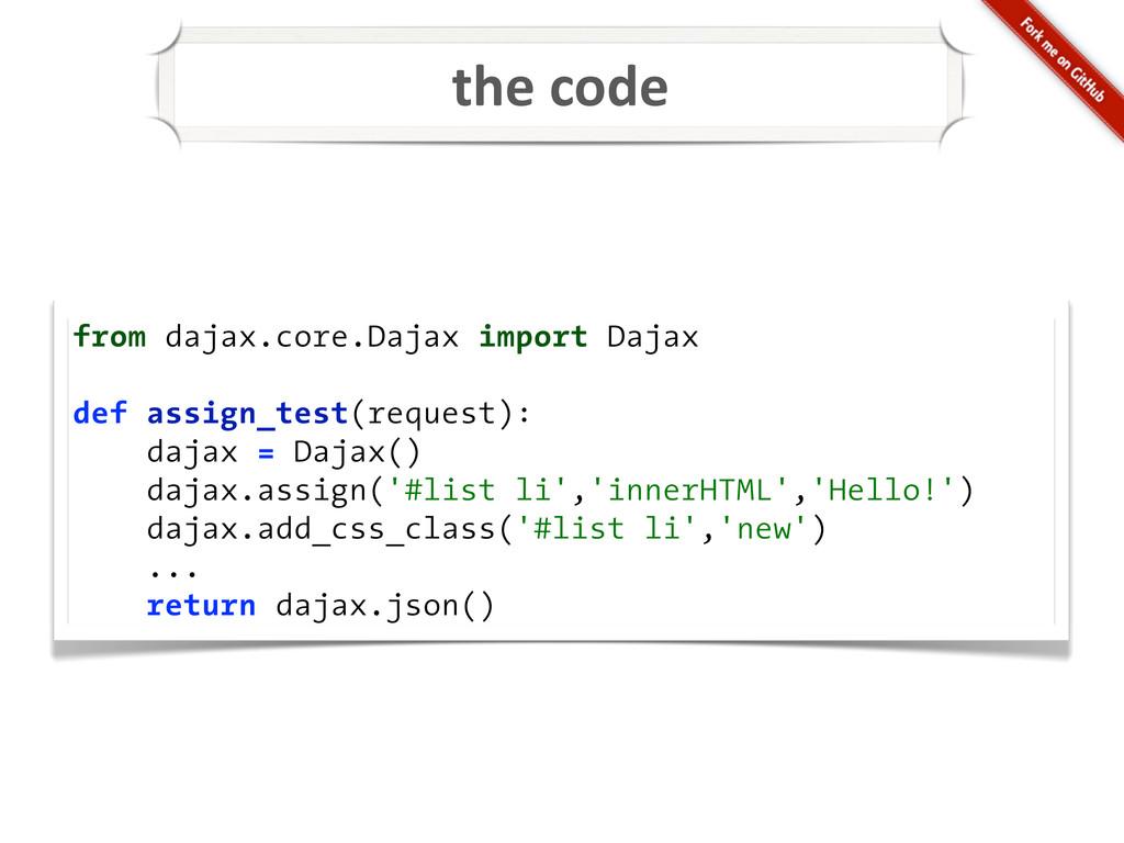 the code from dajax.core.Dajax import Dajax ...