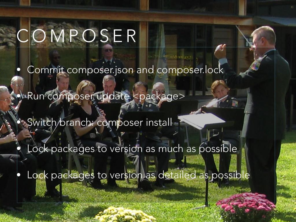 C O M P O S E R • Commit composer.json and comp...