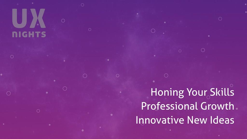 + + + + + + + + + + Honing Your Skills Professi...