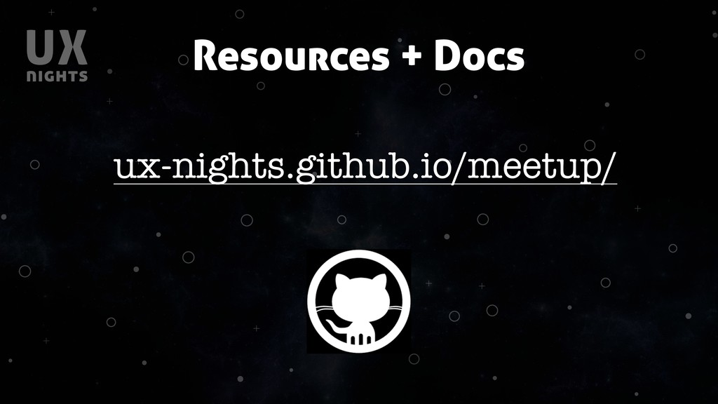 + + + + + + + + + + Resources + Docs ux-nights....