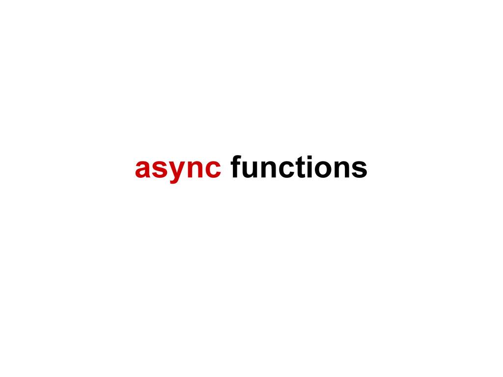 async functions