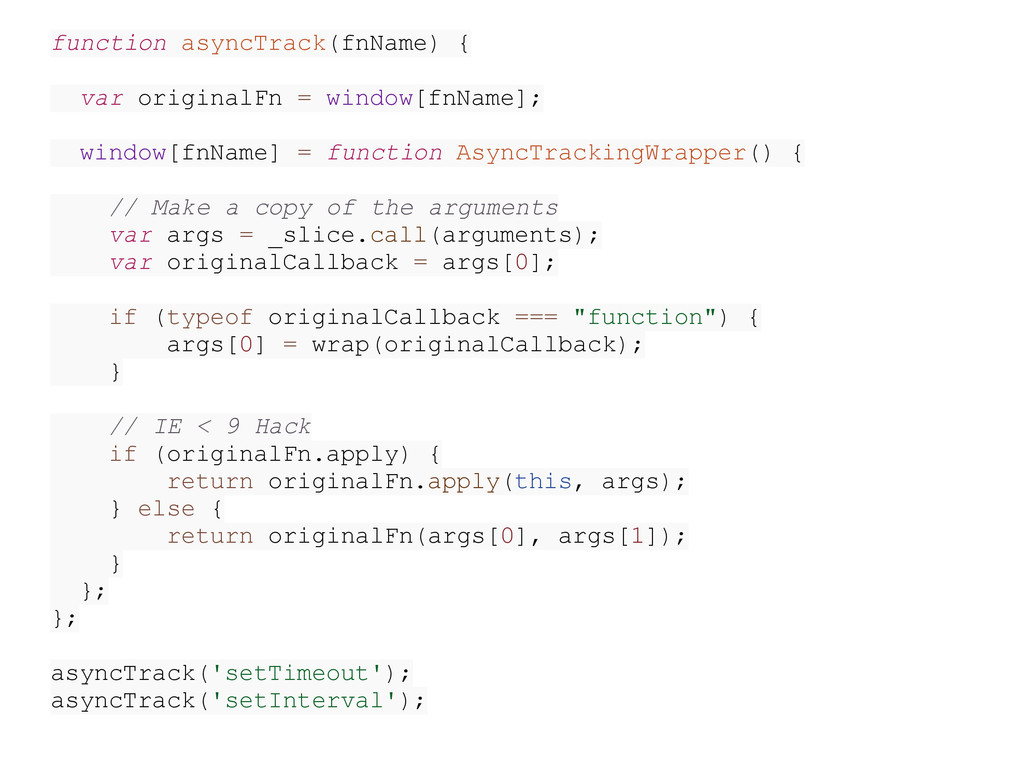 function asyncTrack(fnName) { var originalFn = ...