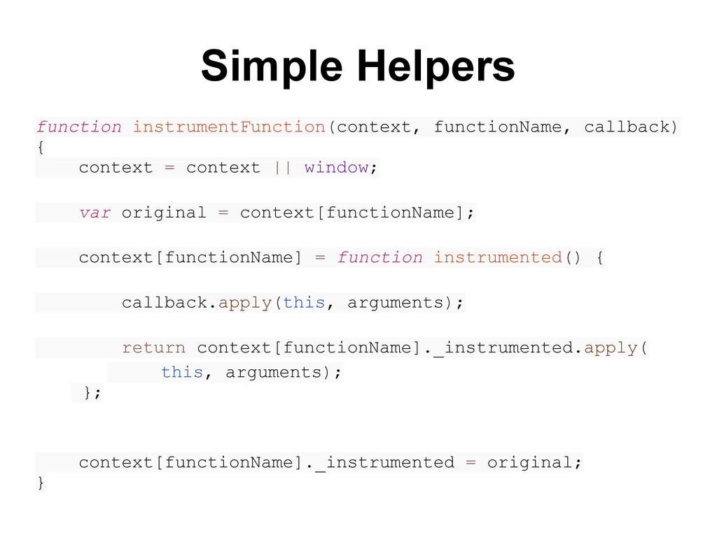 Simple Helpers function instrumentFunction(cont...