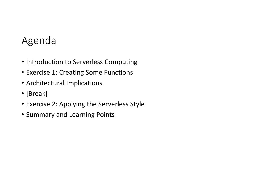 Agenda • Introduction to Serverless Computing •...