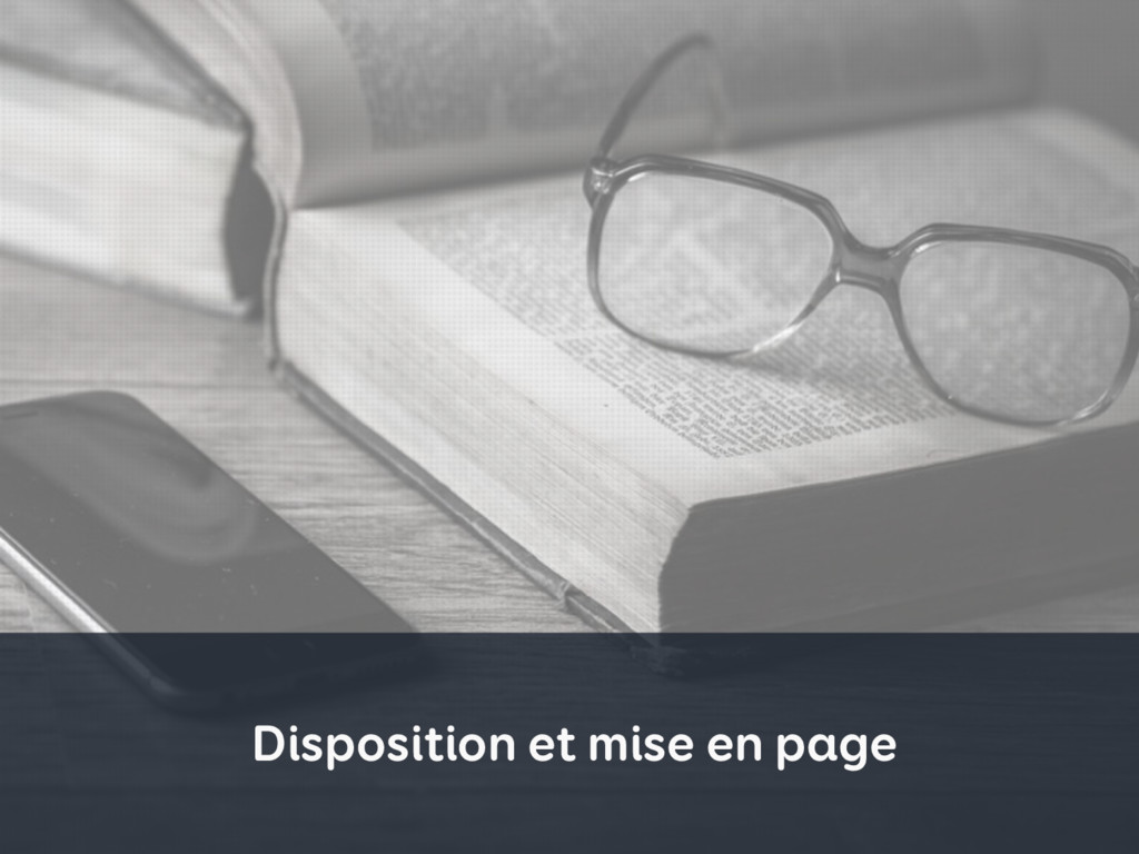 Disposition et mise en page