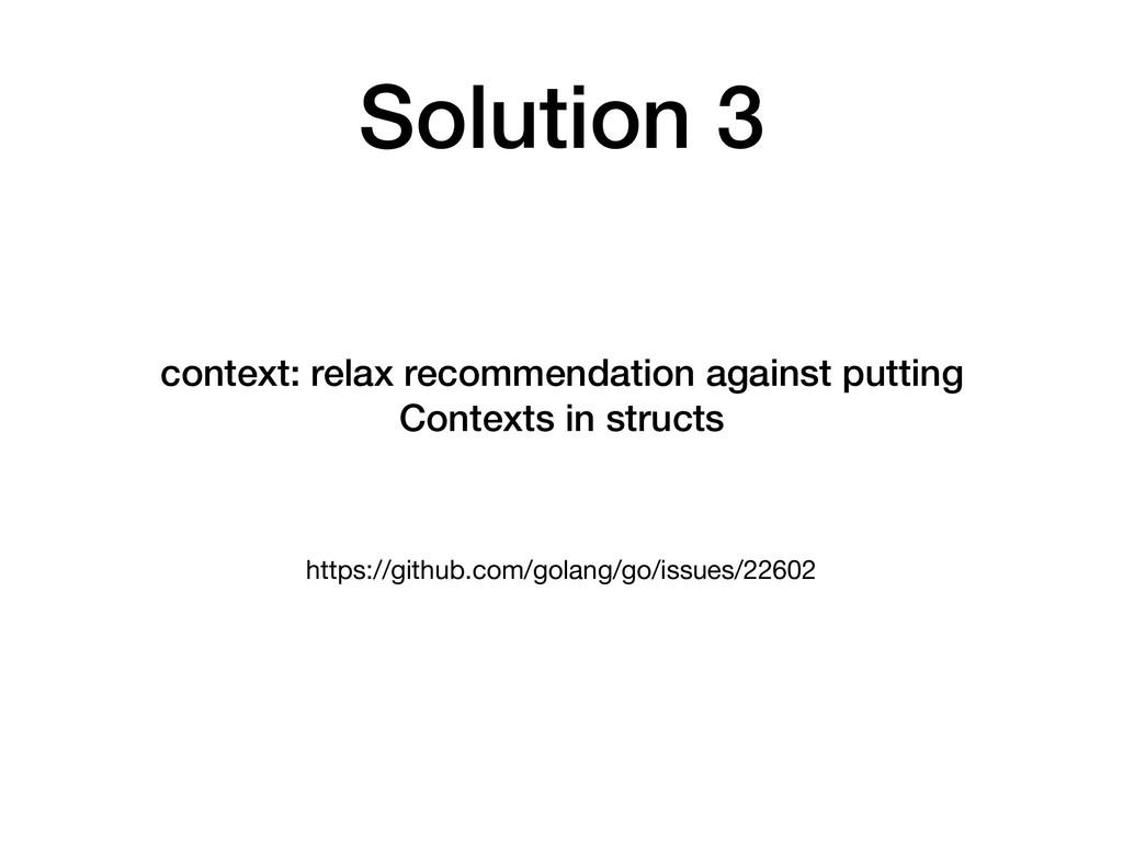 https://github.com/golang/go/issues/22602 conte...