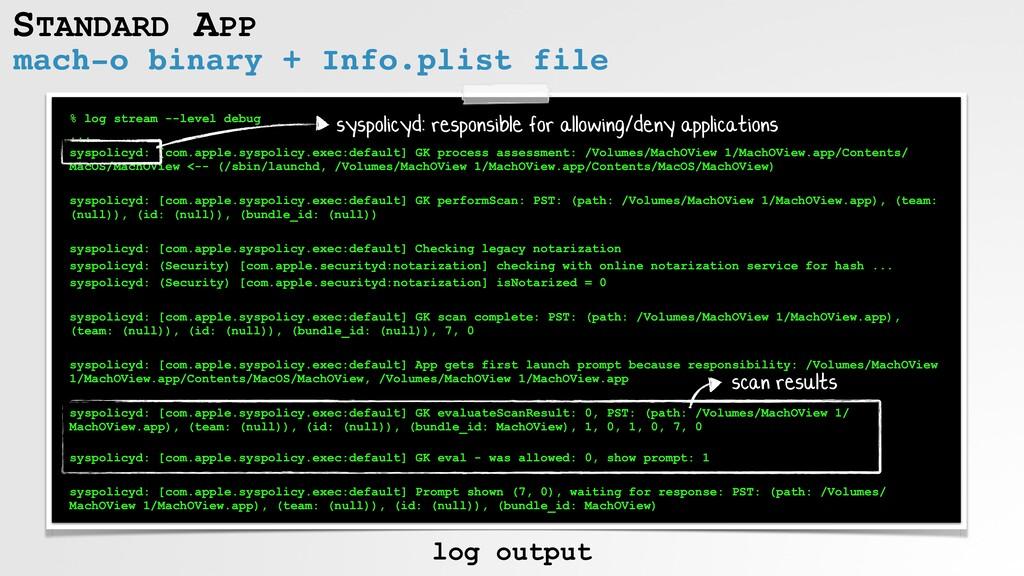 STANDARD APP mach-o binary + Info.plist file % ...
