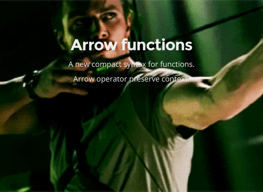 Arrow functions A new compact syntax for functi...