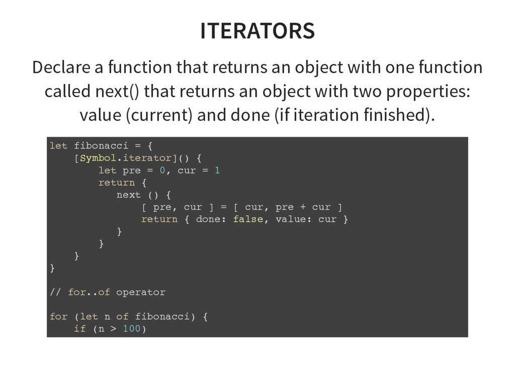 ITERATORS Declare a function that returns an ob...
