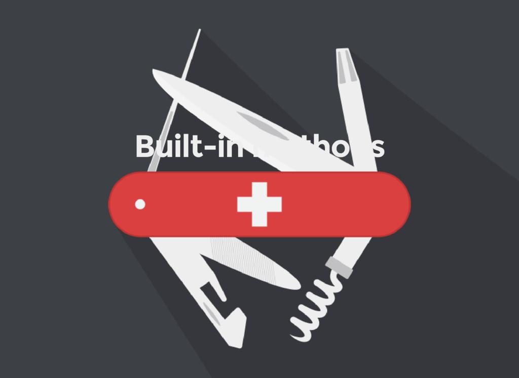 Built-in methods