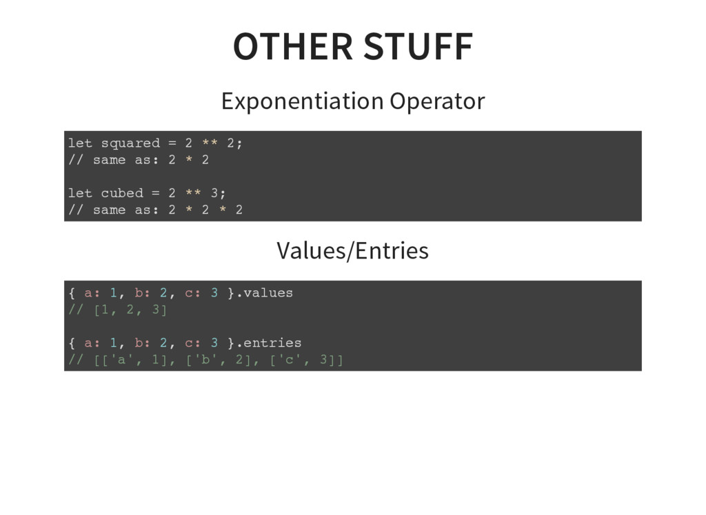 OTHER STUFF Exponentiation Operator let squared...