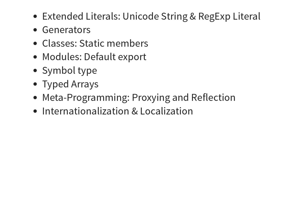 Extended Literals: Unicode String & RegExp Lite...