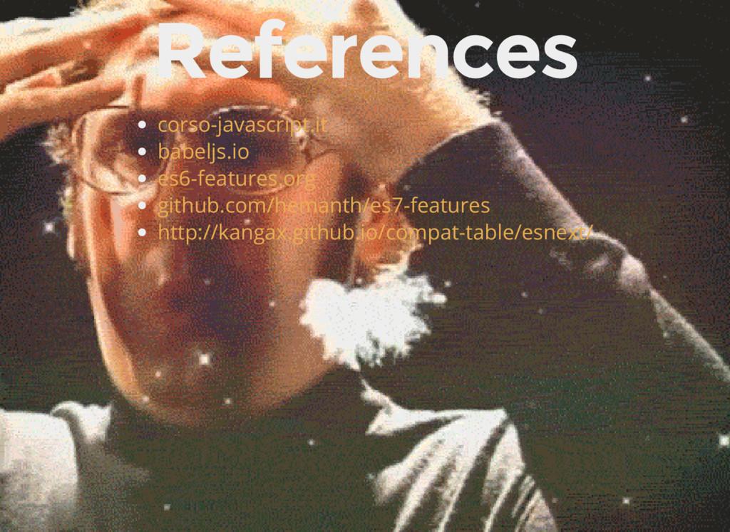 References corso-javascript.it babeljs.io es6-f...