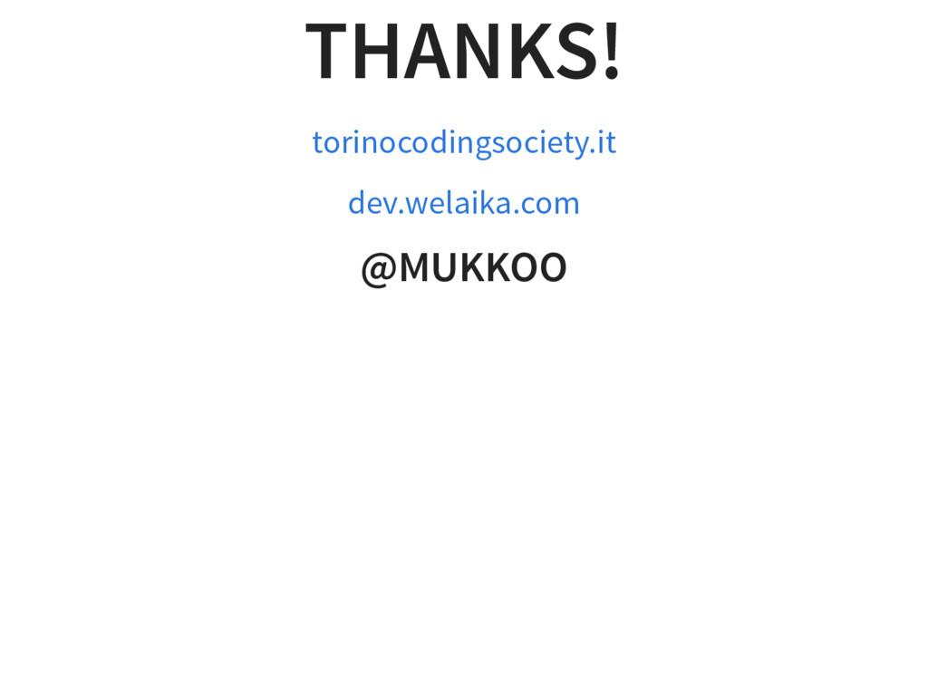 THANKS! torinocodingsociety.it dev.welaika.com ...