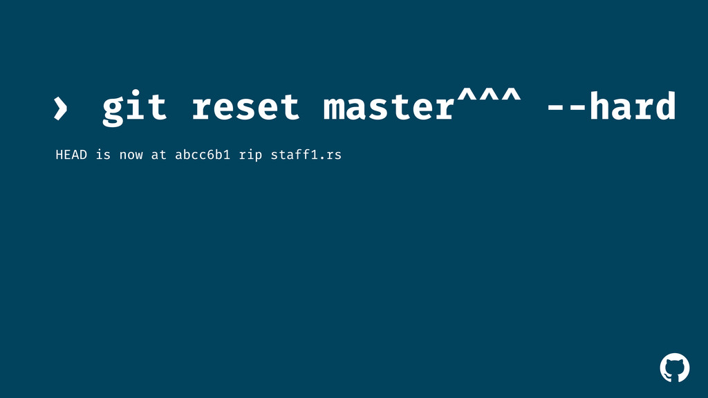 ! git reset master^^^ --hard › HEAD is now at a...