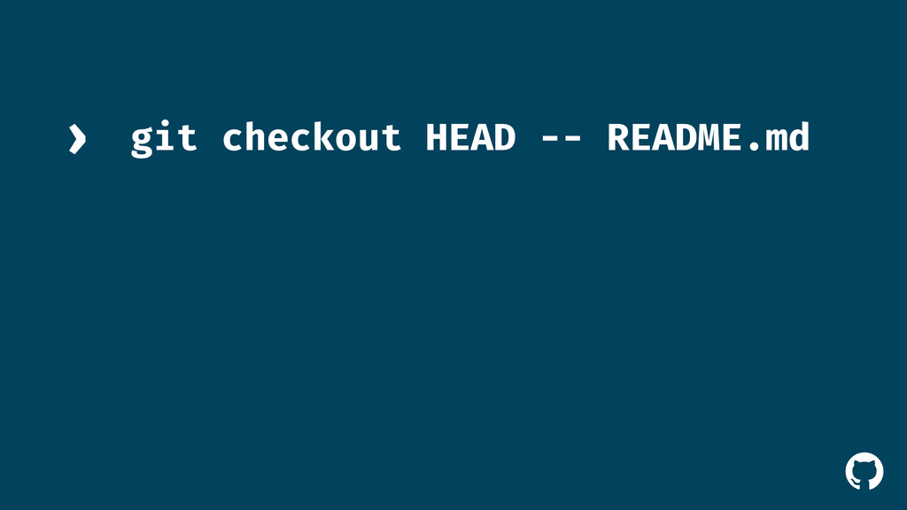 ! git checkout HEAD -- README.md ›