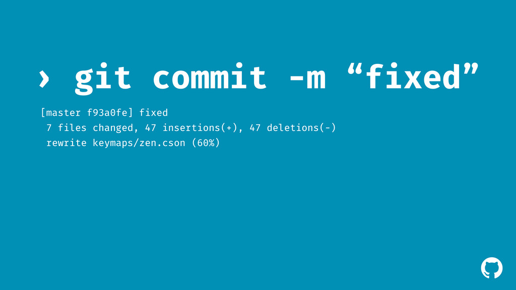 "! git commit -m ""fixed"" › [master f93a0fe] fixe..."