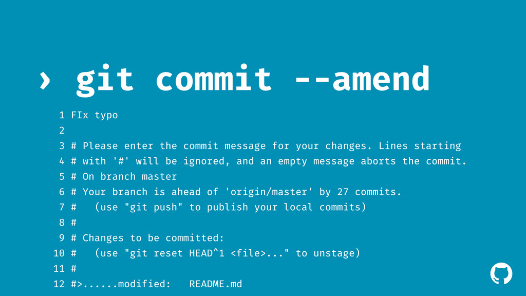 ! git commit --amend › 1 FIx typo 2 3 # Please ...