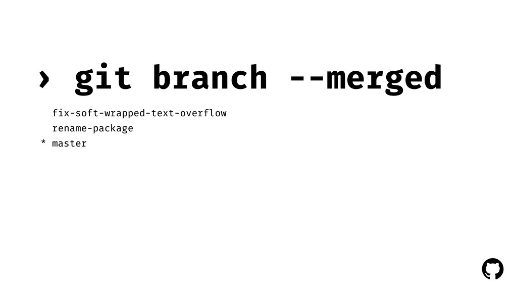 ! ! git branch --merged › fix-soft-wrapped-text...