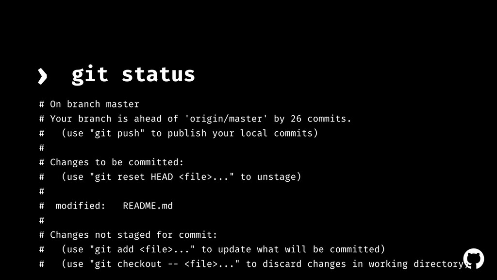 ! git status › # On branch master # Your branch...