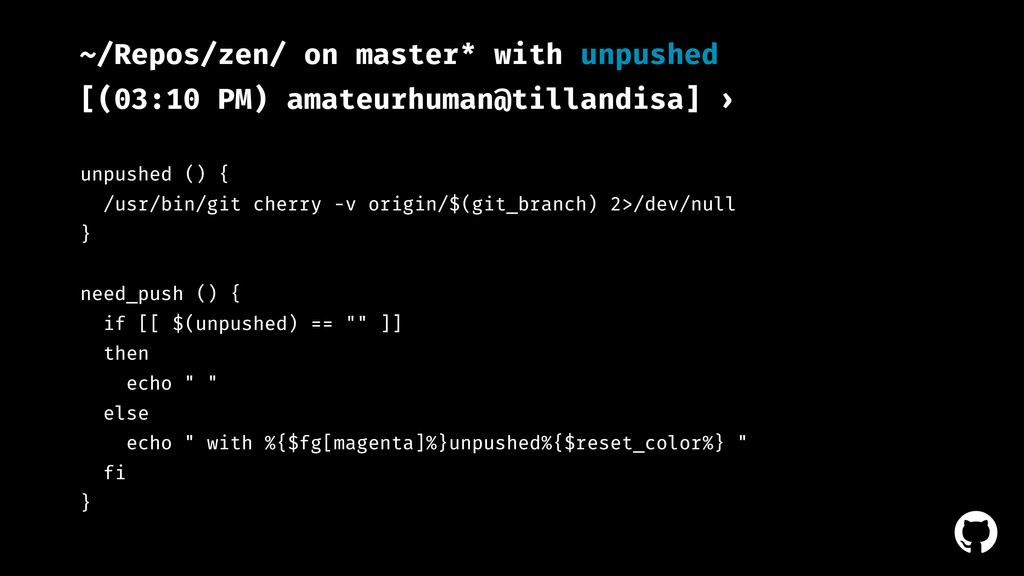 ! ~/Repos/zen/ on master* with unpushed [(03:10...