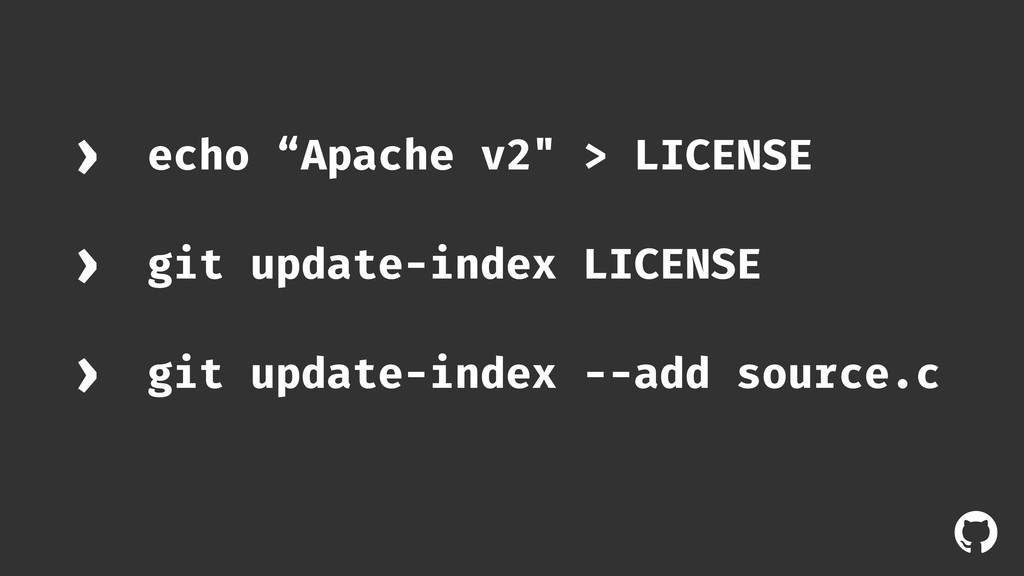 "! echo ""Apache v2"" > LICENSE › git update-index..."