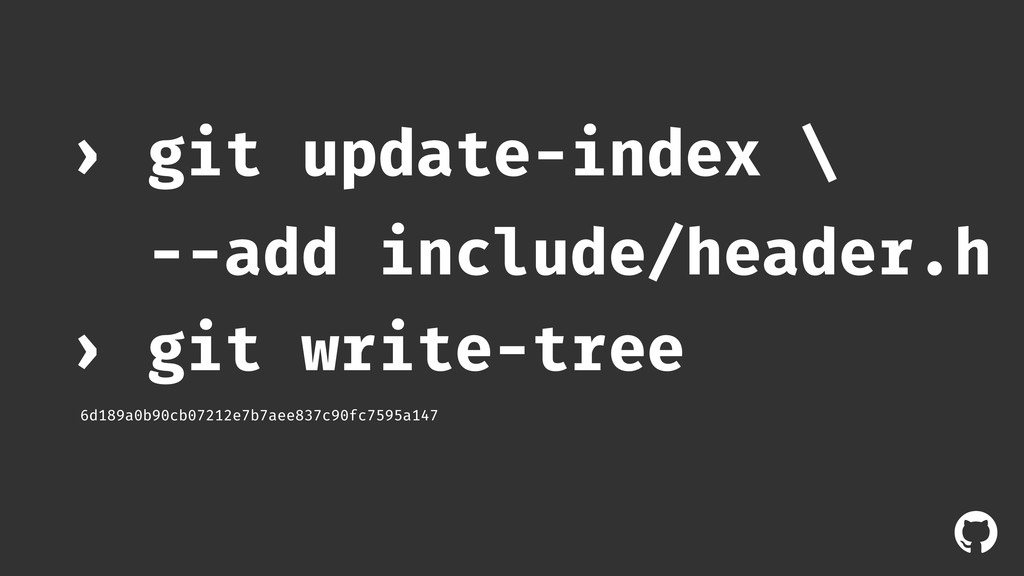 ! git update-index \ --add include/header.h › g...